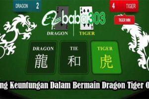 Peluang Keuntungan Dalam Bermain Dragon Tiger Online